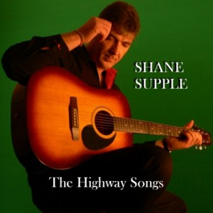Shane Supple CD 5 The Highway Songs front cover